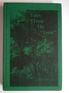 """From the """"Trees""""-Signed by Author: Ailene Hayes Schneider- Minonk, IL Hard To Find Books, Ebay Auction, Book Collection, Trees, Author, Signs, History, Reading, Illustration"""