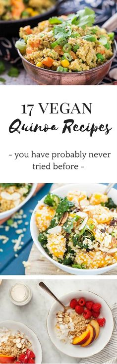 Here are 17 #vegan #quinoa #recipes you have probably never tried before! Learn more about this pseudo grain & how to prepare it for some awesome breakfast, lunch & dinner.