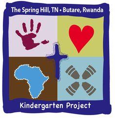 Cargo of Dreams   The Spring Hill (TN)- Butare (Rwanda) Kindergarten Project   Life-Line Worldwide May 4, 2012