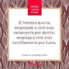 #Frases | ¡Vivamos con plenitud nuestro interior! #ErnestHemingway