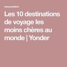 Les 10 destinations de voyage les moins chères au monde | Yonder