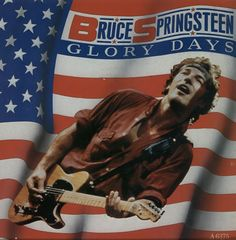 "For Sale - Bruce Springsteen Glory Days UK  7"" vinyl single (7 inch record) - See this and 250,000 other rare & vintage vinyl records, singles, LPs & CDs at http://eil.com"