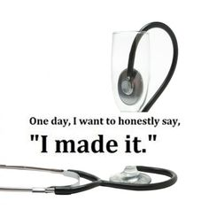 One day! With determination and the Lord's help! Nursing School Motivation, Student Motivation, Doctor Quotes, Medical Quotes, Study Motivation Quotes, Nursing Students, Medical Students, Med Student, Med School