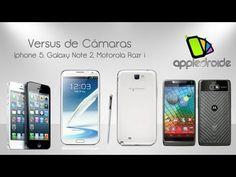 Iphone 5, Galaxy note 2, Motorola Razr i, especial sobre sus cámaras