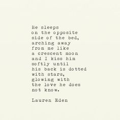 608. The Love He Does Not Know #poetsofinstagram #laureneden #ofyesteryear #poetsofig #poetsofinstagram #quotes