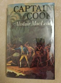 Captain Cook by Alistair MacLean Vintage 1972 1st American Edition HCDJ in Books, Nonfiction | eBay