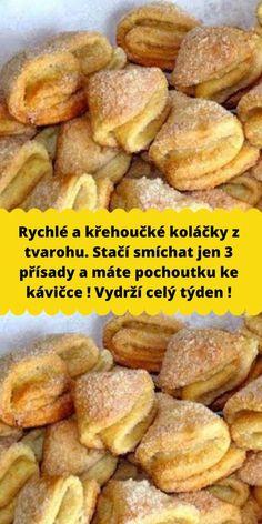 Slovak Recipes, Czech Recipes, Baking Recipes, Dessert Recipes, Galletas Cookies, Sweet Breakfast, Food 52, Food Hacks, Love Food