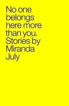 Book 46: No One Belongs Here More Than You - Miranda July