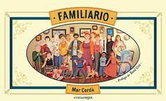 Familiario. Mar Cerdà. Comanegra Conte, Baseball Cards, Editorial, Ideas Para, Infants, Barcelona, Books, Children's Library, Templates