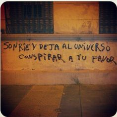 Todo conspira a mi favor Urban Poetry, Street Quotes, Words Can Hurt, Some Good Quotes, Language Quotes, Pretty Quotes, Deep Words, Street Signs, Meaningful Words