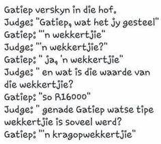 Afrikaanse Quotes, Morning Greeting, Happy Birthday Wishes, Twisted Humor, Funny Jokes, Funny Pictures, Language, Sayings, Words