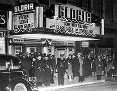 Movie Marquees | Gloria Theatre marquee as it apperaed in 1940.