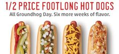 Half Price Footlong Hot Dogs at Sonic on Groundhog Day