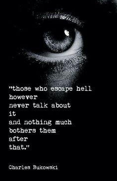 And nothing much bothers them after that- Charles Bukowski Poetry Quotes, Wisdom Quotes, Words Quotes, Wise Words, Quotes To Live By, Me Quotes, Sayings, Qoutes, Writing Quotes