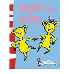 Hop on Pop (Blue Back Book) - one of our favorite!  By Dr. Seuss  Publisher: HarperCollins Children's Books  Age: 2-5  ISBN10:0007158491  ISBN13:9780007158492  Size:163 x 225 mm  No of pages :64  Cover Type :Paperback  Retail Price HK$80.00  BookLodge Price: US$7.10 / HK$55.00/ Available at www.BookLodge.com - Lowest Priced English and Chinese Online Bookstore for Children and Parents Worldwide