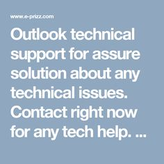 Outlook technical support for assure solution about any technical issues. Contact right now for any tech help. Here outlook technical support number uses to communicate with outlook experts. Outlook customer service team provides best solution.  visit link-: http://www.easyfixsupport.com/outlook-customer-service