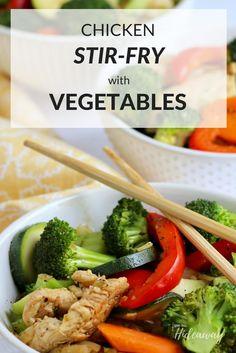 Healthy Chicken Stir-Fry Recipe | Vegetables | FromOurHideaway.com