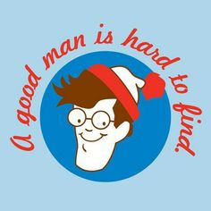 Where's Waldo? Hard to find T-Shirt :: the mental_floss store Wheres Waldo, Girly, Hard To Find, Just For Laughs, A Good Man, Laugh Out Loud, The Funny, Make Me Smile, Illustration