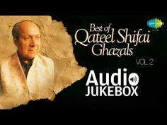 Best of Qateel Shifai Ghazals Jagjit Singh, Mirza Ghalib, Thing 1 Thing 2, Music Songs, Jukebox, Poet, Sunrise, Audio, Youtube