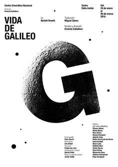 This letter alone doesn't make sense as to why it looks like the moon, but it works with the rest of the poster. I can understand Galileo and, I like the idea of using expressive typography to express a person or place instead of just a word or meaning. Typo Poster, Poster Fonts, Typographic Poster, Typographic Design, Posters, Typo Design, Layout Design, Print Design, Inspiration Typographie