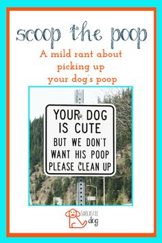 Picking up dog poop can be a fairly controversial topic. It's important to everyone that you pick up your dog poop! Read this full post on why you need to pick up your dog's poop! Dogs | Dog Health | Dog Waste | Sarcastic Dog |