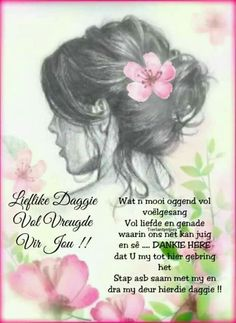 Good Morning Good Night, Good Morning Wishes, Lekker Dag, Goeie Nag, Goeie More, Afrikaans Quotes, Qoutes, Quotations, Quotes