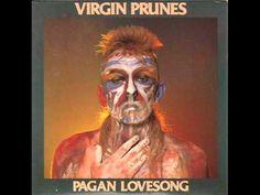 Virgin Prunes - Pagan Lovesong