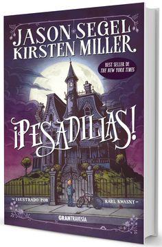 Ficha de la novedad de Gran Travesía ¡Pesadillas! #1, de Segel y Kirsten Miller.