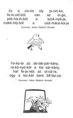 FELADATLAPOK A BETŰTANULÁSHOZ, ÖSSZEOLVASÁSHOZ - webtanitoneni.lapunk.hu Cicely Mary Barker, Logos, Memes, Dyslexia, A Logo, Animal Jokes, Meme, Legos