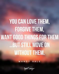 Quotes To Move On After A Break Up