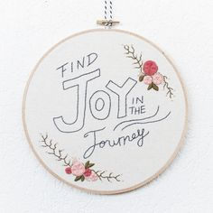⤜ Find Joy in the Journey ~ Handmade Embroidery Hoop Art 8⇻  Its not often easy in this life to always Find Joy in the Journey and live in the moment,