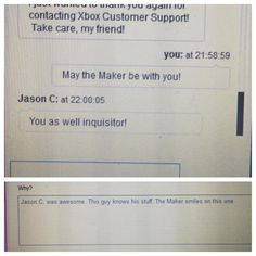 Best customer support guy ever**** Dude every time I do that, people just stare... *sigh*