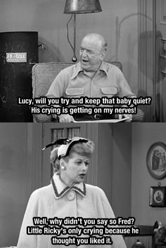 I Love Lucy has been my source of humor since I was about seven years old I could still watch it all day long.