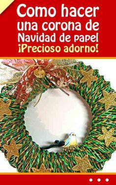 Como hacer una corona de Navidad de papel. ¡Precioso adorno! #corona #navidad #diy #christmas #adornos