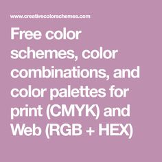 Free color schemes, color combinations, and color palettes for print (CMYK) and Web (RGB + HEX) Color Combinations, Color Schemes, Color Pallets, Color Theory, Free Coloring, Art Tips, Crafty, Design, Psychology