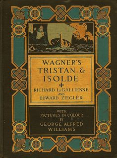 -Le Gallienne and Ziegler--Wagner's Tristan and Isolde  1909