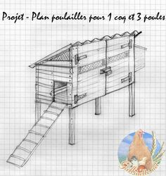 plan de construction d 39 un poulailler sur pilotis pour trois poules plan de poulailler. Black Bedroom Furniture Sets. Home Design Ideas