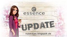 .Russkajas Beauty.: Preview - Essence Sortimentswechsel *Neuheiten Her...