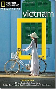 National Geographic Traveler: Vietnam - vietnam travel guide books