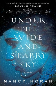Under the Wide and Starry Sky, by Nancy Horan will be the February Book Club pick.  In this historical fiction novel we look at the lives of Robert Louis Stevenson and his American wife, Fanny Van de Grift Osbourne.  Join us on Monday, Feb. 22 at 6:30 in the Trustees Room.  All are welcome!