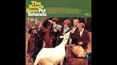 The Beach Boys - God Only Knows (Pet Sounds was perfect, a complete masterpiece.  Paul McCartney says that it was the primary impetus for the Beatles' 1967 album Sgt. Pepper's Lonely Hearts Club Band. rw)