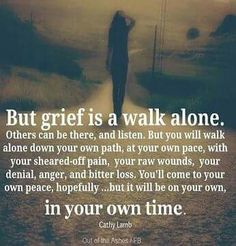 This is so how I feel. It has been almost a year Mama and I still have yet to really grieve. I have my meltdowns some late nights but somehow I still can't believe or accept you are gone... 07-09-16