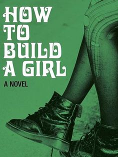 Fall Must-Read Books - How to Build a Girl by Caitlin Moran