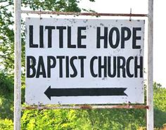 Oops :) Little Hope Baptist Church #funny #english #signs