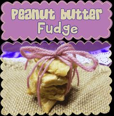 Easy Peasy Pudding and Pie!: Peanut Butter Fudge