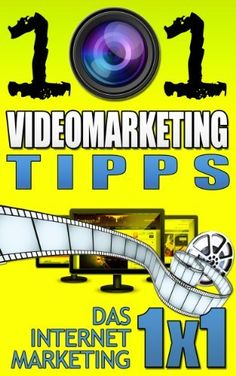 101 Videomarketing Tipps (Das Internet Marketing 1x1) von Matthias Brandmüller, http://www.amazon.de/dp/B00DNKU02C/ref=cm_sw_r_pi_dp_9gyZrb14E6KTZ