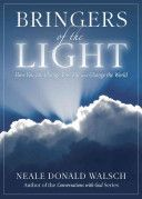 AMAZING Book!! Hard to find though! Bringers of The Light by Neale Donald Walsch