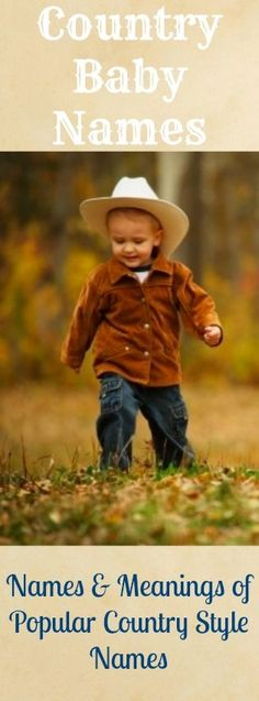 Country style baby names - complete list with meanings, origins and more!