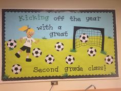 Kick Starting a New School Year! Soccer Bulletin Board, Birthday Bulletin Boards, Winter Bulletin Boards, Back To School Bulletin Boards, Preschool Bulletin Boards, Team Theme, Soccer Theme, Sport Theme, Sports Theme Classroom