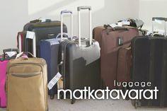 matkatavarat ~ luggage